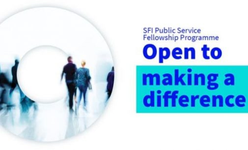 SFI Public Service Fellowship Programme – Deadline Extension